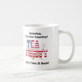Tee-Party: Nehmen Sie ihn zurück! Tasse