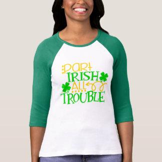 Teil-Iren aller Tag Irland Problem-St. Patricks T-Shirt