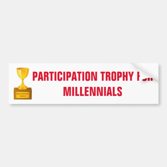 Teilnahme-Trophäe für Millennials Aufkleber Autoaufkleber