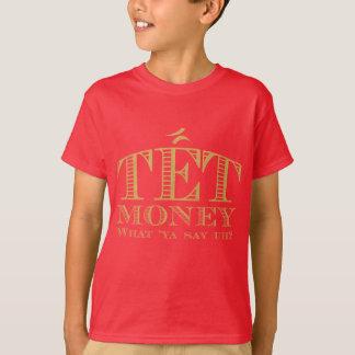Tet Geld T-Shirt