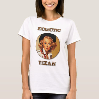 Texas eklektisch: Eklektischer Texan T-Shirt