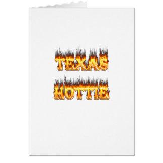 Texas hottie Feuer und Flammen Karte