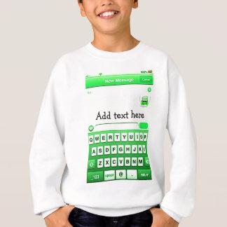 Text Me_ Sweatshirt
