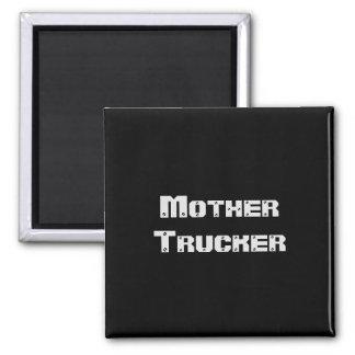 Texte frais drôle de camionneur de mère magnet carré