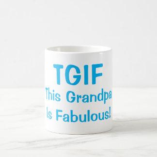 """TGIF dieser Großvater ist fabelhafte"" lustige Kaffeetasse"