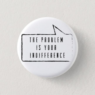 The problem i your indifference button