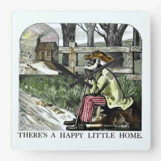 There´s a Happy Little Home Quadratische Wanduhr