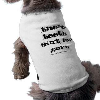 TheseTeeth ist nicht für Mais T-Shirt