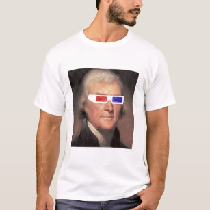 Thomas Jefferson in 3D! T-Shirt