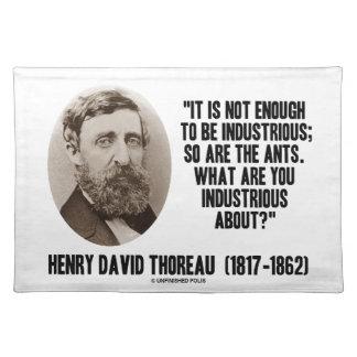 Thoreau nicht genug, zum arbeitsam zu sein sind so tisch set