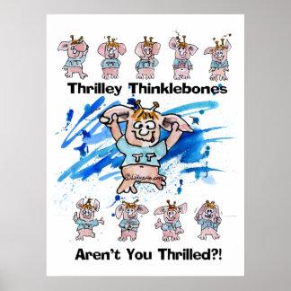 Thrilley Thinklebones Plakat-Druck Poster