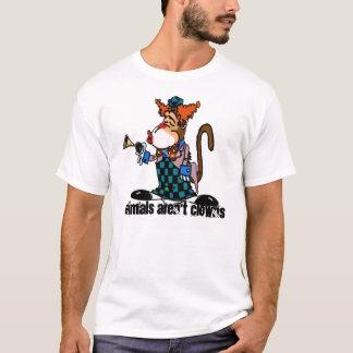 Tiere sind nicht Clowns-T - Shirt