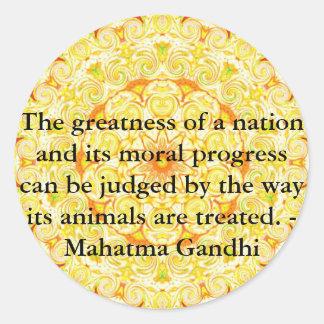 Tierrechtzitat - Mahatma Gandhi Runder Aufkleber