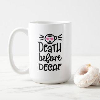 Tod vor Tasse des Decaf-15oz