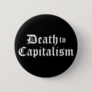 Tod zum Kapitalismus-Knopf Runder Button 5,7 Cm