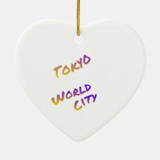 Tokyo-Weltstadt, bunte Textkunst Keramik Ornament