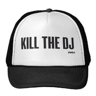 Töten Sie das DJ Netzmütze
