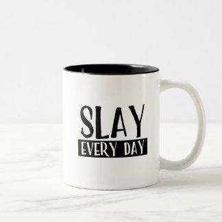 Töten Sie jeden TagesTasse Zweifarbige Tasse