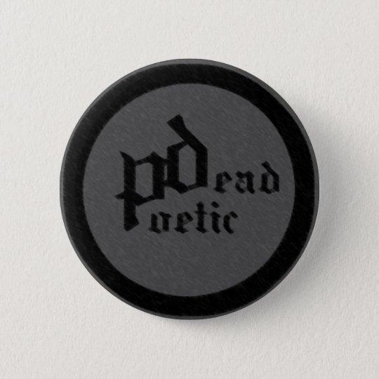 totes poetisches (Band) Runder Button 5,7 Cm