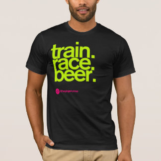 TRAIN.RACE.BEER. T - Shirt