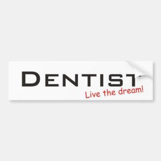 Traum/Zahnarzt Autoaufkleber
