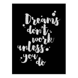 Träume arbeiten nicht es sei denn - inspirierend postkarte