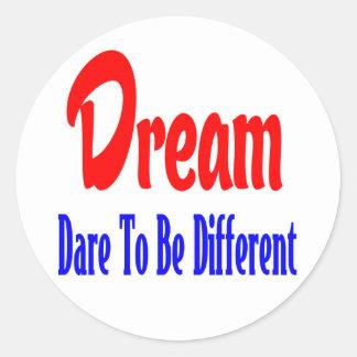Träume, Haltung. Erfolgs-Ziel-motivierend Zitat Runder Aufkleber