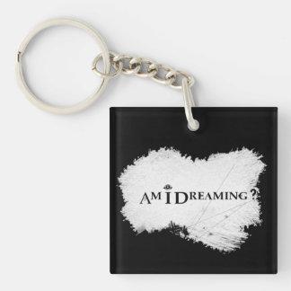 Träume ich? Quadratisches Keychain doppelseitiges Schlüsselanhänger
