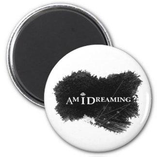 Träume ich? Runder Magnet