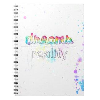 Träume in Wirklichkeit Notizbuch