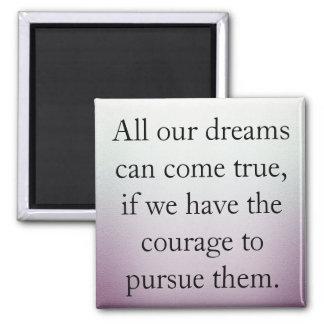 Träume können kommen wahr quadratischer magnet