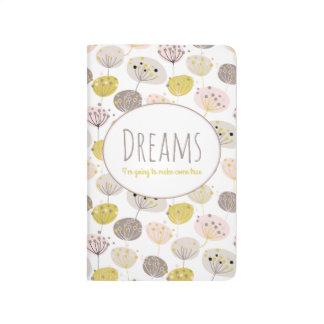 """""""Träume werde ich gekommenes wahres machen """" Taschennotizbuch"""