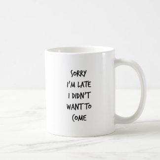 Traurig bin ich ich wollte nicht, um zu kommen kaffeetasse