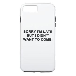 Traurig bin ich spät, aber ich wollte nicht, um zu iPhone 8 plus/7 plus hülle
