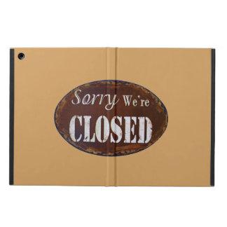 Traurig sind wir geschlossen