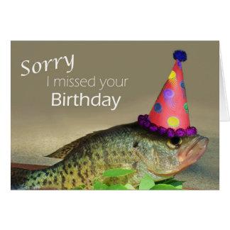 Traurig verfehlte ich Ihren Geburtstag Karte