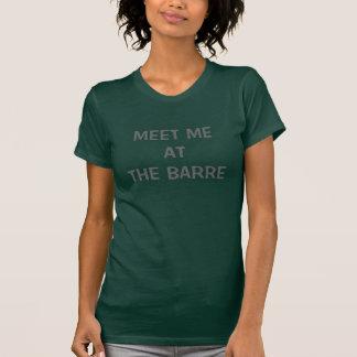 Treffen Sie mich am Barrebehälter T-Shirt