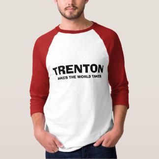 TRENTON, MACHT DAS WELTnehmen T-Shirt