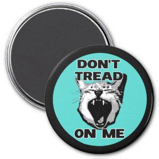 Treten Sie nicht auf mir Magneten Runder Magnet 7,6 Cm