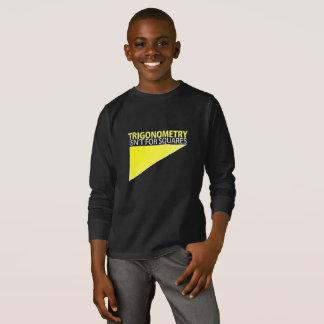 TRIGONOMETRIE;  Ist nicht für Quadrate T-Shirt