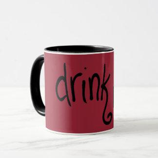 Trinken Sie mich (Scharlachrot) Tasse