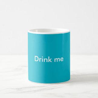 """""""Trinken Sie mich"""" Tasse"""
