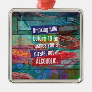 Trinkender Rum, bevor 10 morgens Sie einen Piraten Silbernes Ornament