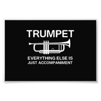 Trompete… alles anderes ist gerade eine Begleitung Photodrucke