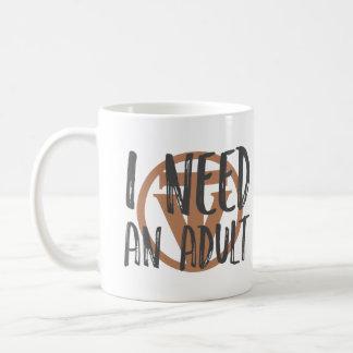 TrueVanguard - ich benötige einen Erwachsenen - Kaffeetasse