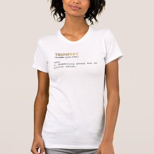 Trumpery T-Shirt