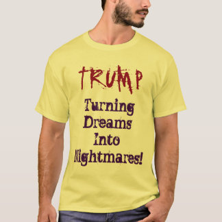 TRUMPF drehenträume in Albträume! Shirt
