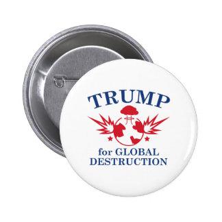 Trumpf für globale Zerstörung Runder Button 5,1 Cm