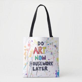 Do Art Now, Housework Later