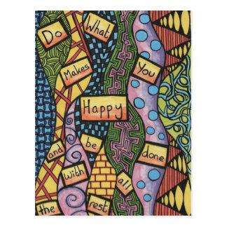 Tun Sie, was Sie glücklich macht Postkarte